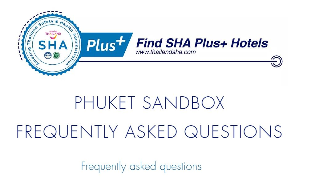 PHUKET SANDBOX FREQUENTLY ASKED QUESTIONS_updated 27.06.2021