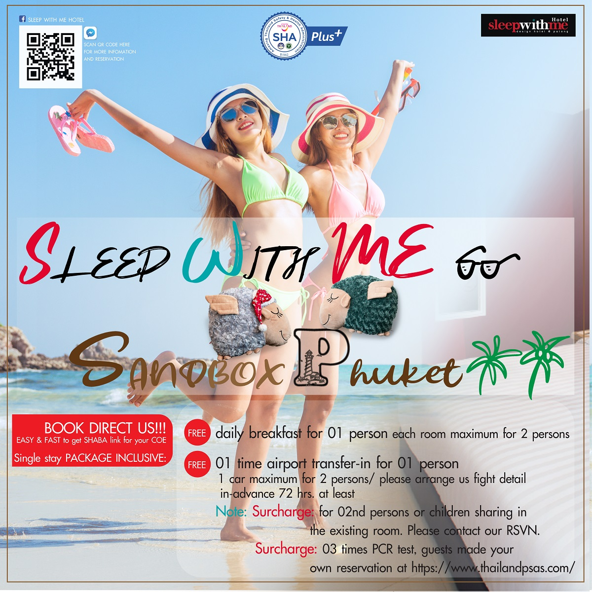 07 & 14 nights stay package: Phuket SANDBOX with me